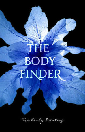 The Body Finder (The Body Finder #1) by Kimberly Derting | Review