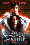 The Billionaire's Daughter (Part 1): Breaking Free
