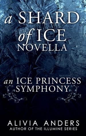 An Ice Princess Symphony (Shard of Ice Novellas, #3)