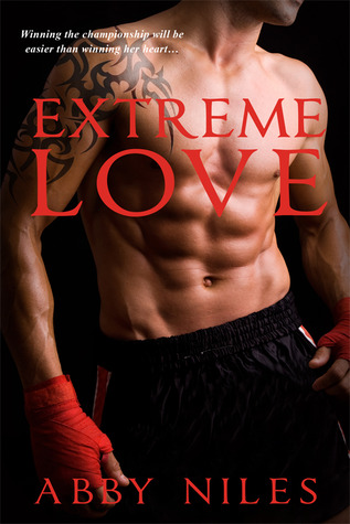 Extreme Love (Love to the Extreme, #1)
