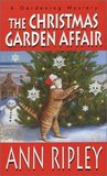 The Christmas Garden Affair