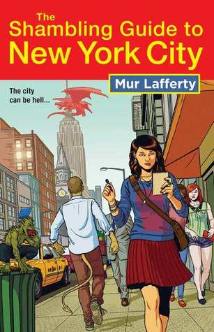 Book front cover for The Shambling Guide to New York City by Mur Lafferty, cover illustration by Jamie McKelvie (Orbit Books, May 2013)