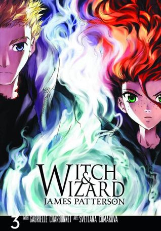 Witch & Wizard: The Manga, Vol. 3