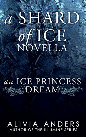 An Ice Princess Dream (Shard of Ice Novellas, #4)