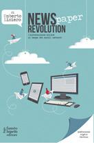 News(paper) revolution. L'informazione online al tempo dei so... by Umberto Lisiero