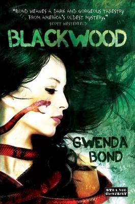 Blackwood. Gwenda Bond