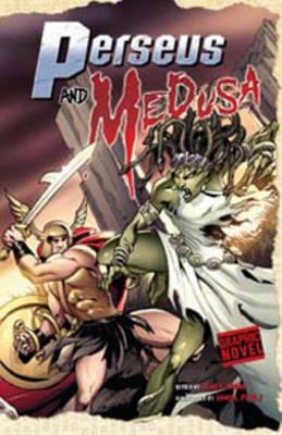 Graphic Novel Review: Perseus and Medusa