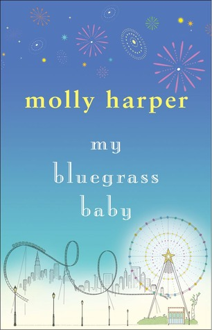 My Bluegrass Baby (Bluegrass, #1)