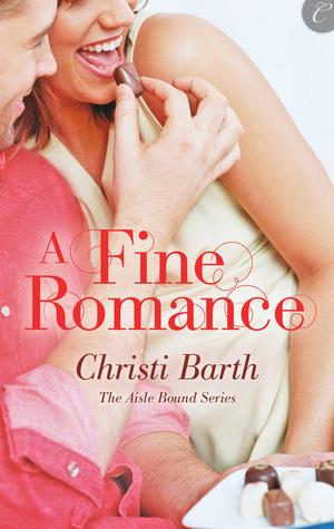 A Fine Romance (Aisle Bound, #2)