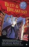 Bled & Breakfast (Immortality Bites Mystery #2)