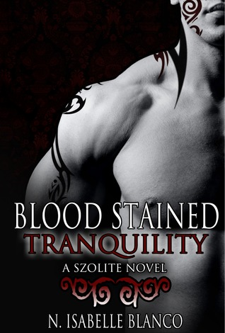 Blood Stained Tranquility (The Szolites, #2)