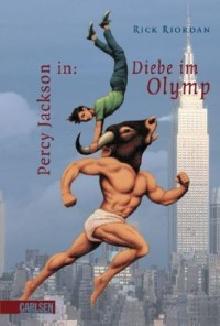 Percy Jackson in: Diebe im Olymp (Percy Jackson and the Olympians, #1)