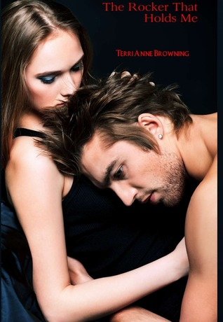 The Rocker That Holds Me (The Rocker, #1)
