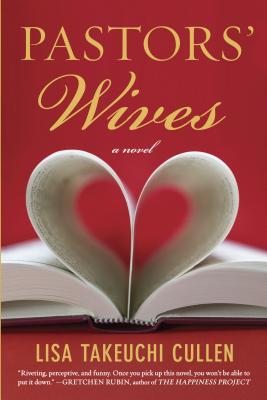 Pastors' Wives: A Novel