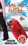 Kisah Naz dan Khaalish