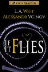If It Flies (Market Garden, #3)