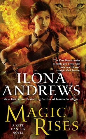 Book Review – Magic Rises (Kate Daniels #6) by Ilona Andrews