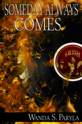 Someday Always Comes by Wanda S. Paryla
