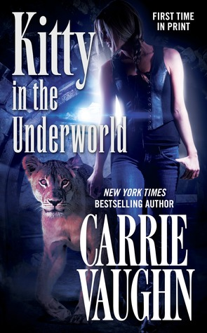 Book Review: Kitty in the Underworld by Carrie Vaughn