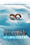 Volition (The Perception Trilogy, #2)
