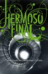 Hermoso Final (Las Dieciséis Lunas, #4)