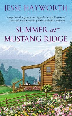 Summer at Mustang Ridge (Mustang Ridge, #1)