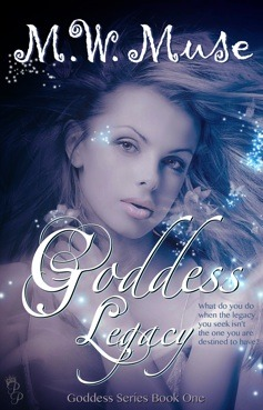 Goddess Legacy (Goddess Series, #1)