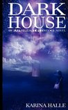 Darkhouse by Karina Halle