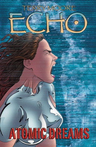 Echo: Atomic Dreams (Echo, #2)