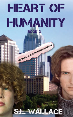 Heart of Humanity (Reliance on Citizens, #3)