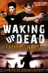 Waking Up Dead (End of Days Love, #1)