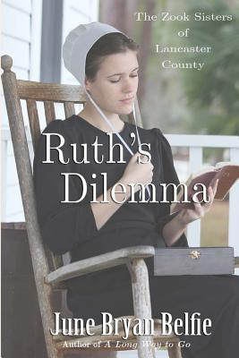 Ruth's Dilemma (The Zook Sisters of Lancaster County #1)