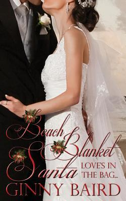 Beach Blanket Santa by Ginny Baird