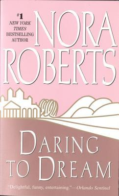 Daring to Dream: The Dream Trilogy #1