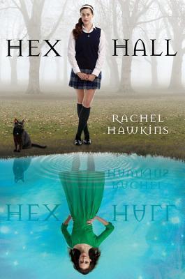 Hex Hall (Hex Hall, #1)