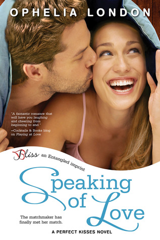 Speaking of Love (Perfect Kisses, #2)