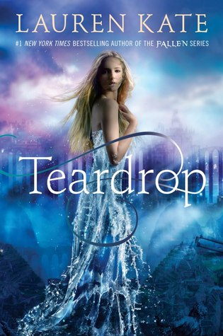 Teardrop (Teardrop #1)  - Lauren Kate