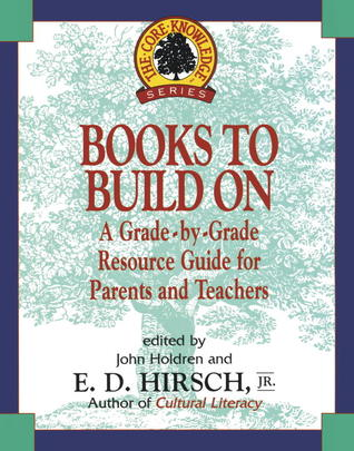 Books to Build On: A Grade-By-Grade Resource Guide for Parents and Teachers