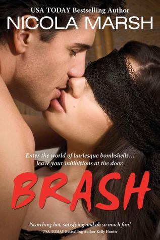 Brash (Burlesque Bombshells #1)