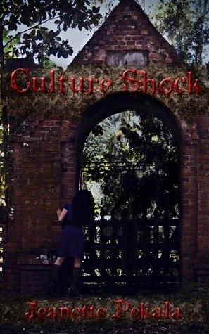 Culture Shock by Jeanette Pekala