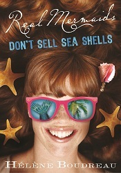 Real Mermaids Don't Sell Seashells (Real Mermaids, #4)