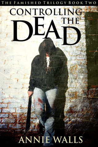 {Blog Tour} Review: Controlling the Dead by Annie Walls + Giveaway