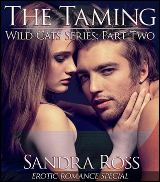 The Taming (Wild Cats, #2)