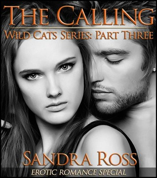 The Calling (Wild Cats, #3)