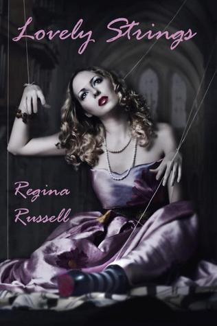 Lovely Strings by Regina Russell