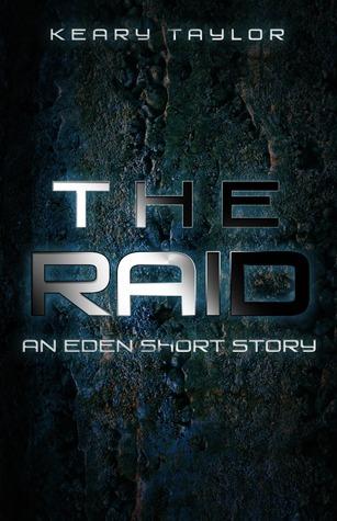 The Raid (Eden, #0.6)