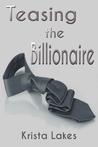 Teasing the Billionaire (The Woman of the Billionaire's Dreams, #0.5)