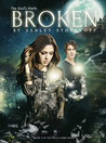 The Soul's Mark: BROKEN (The Soul's Mark, #3)