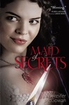 Maid of Secrets (Maids of Honor, #1)