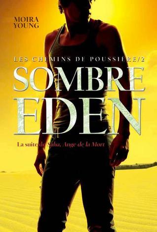 Sombre Eden (Les chemins de poussière, #2)